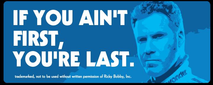 Ricky bobby meme first